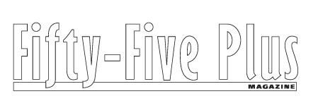 Fifty-Five Plus Magazine